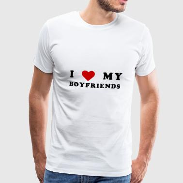 I love my boyfriends! - Premium-T-shirt herr