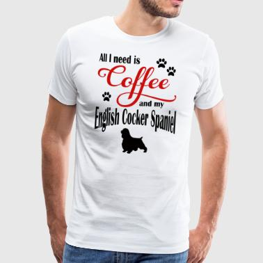 English Cocker Spaniel Coffee - Men's Premium T-Shirt