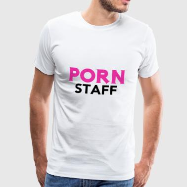 Porn Staff - Men's Premium T-Shirt