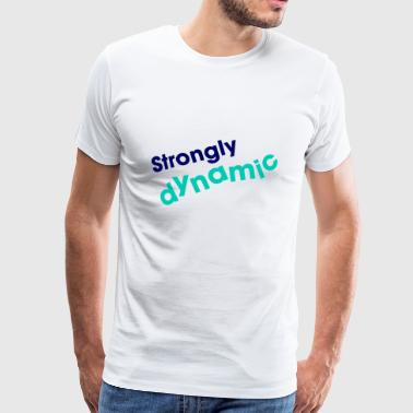 strongly dynamic - Men's Premium T-Shirt