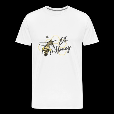 Oh Honey - T-shirt Premium Homme