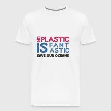 NO PLASTIC - Men's Premium T-Shirt