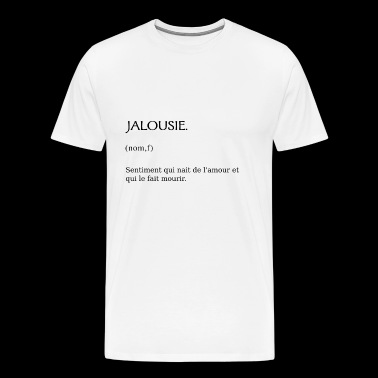Jealousy - Men's Premium T-Shirt