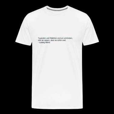 Quote virtues and girls - Men's Premium T-Shirt