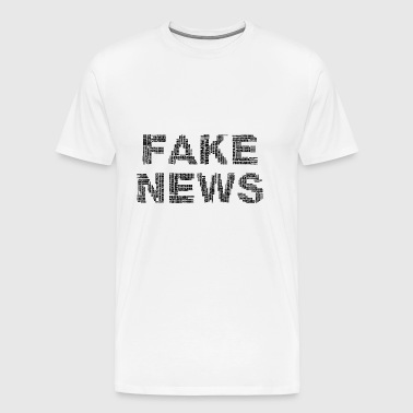 FAKE NEWS (corruption / propaganda) - Men's Premium T-Shirt