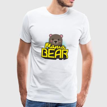 Mama Bear Mothers Day Gift - Camisa - Camiseta premium hombre