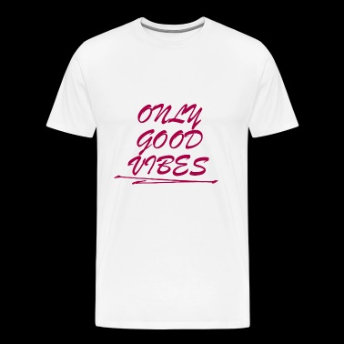 Only good vibes statement - Männer Premium T-Shirt