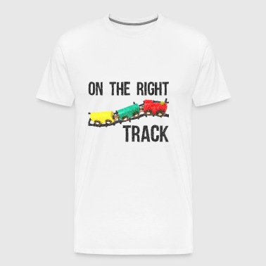 På den rigtige spor Positive Design Train on Track. - Herre premium T-shirt
