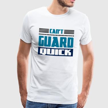 Kan ikke Guard Quick - Basketball - Herre premium T-shirt