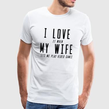 Wife Video Game gaming puns idee - Mannen Premium T-shirt