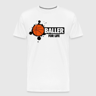 Basketball: Baller for life - Mannen Premium T-shirt