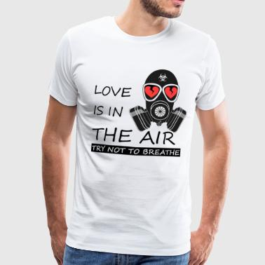 Anti Valentine's Day Love is in the air Gift - Men's Premium T-Shirt