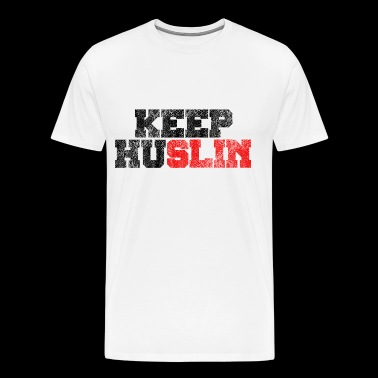 Keep Huslin Gym Bodybuilding Shirt - Men's Premium T-Shirt