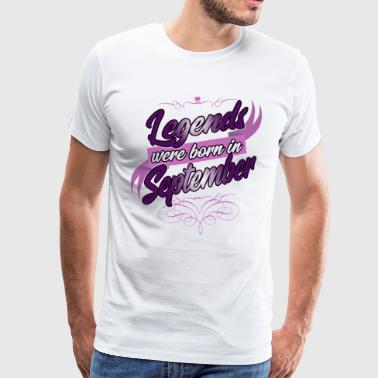 Legends blev født i september - Herre premium T-shirt