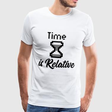 Time is relative nerd gift physics nerdy - Men's Premium T-Shirt