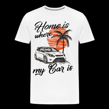 Home is where my car is Focus MK2 RS - Men's Premium T-Shirt