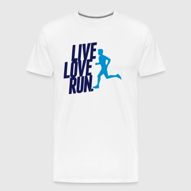 Live love run - Männer Premium T-Shirt