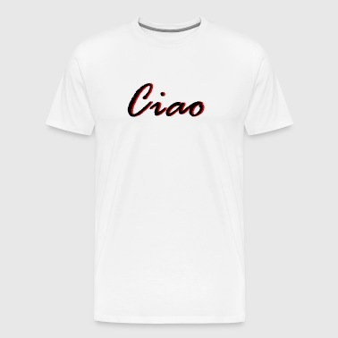 Ciao rouge - T-shirt Premium Homme