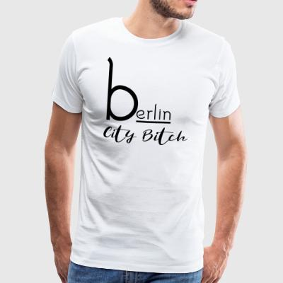 Berlin City Bitch - Männer Premium T-Shirt