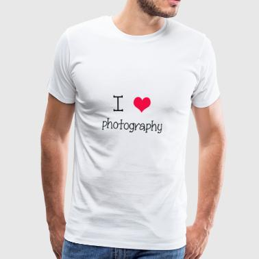I love photography - Camiseta premium hombre