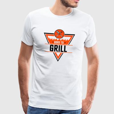 Born to Grill - Premium-T-shirt herr