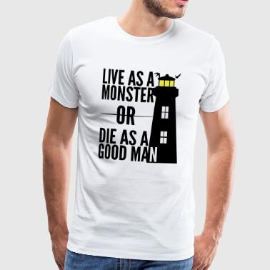 Monster or good man! Shutter Island movie quote - Men's Premium T-Shirt