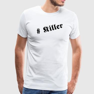 killer - Men's Premium T-Shirt