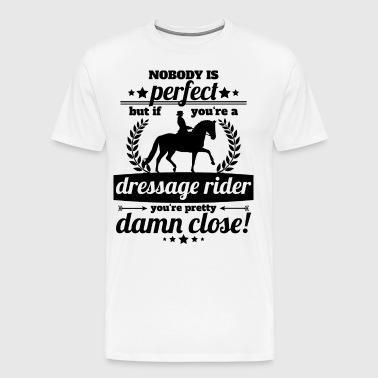 dressage rider perfect - gift - Men's Premium T-Shirt