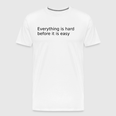 saying - Men's Premium T-Shirt