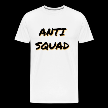 Anti Squad - Men's Premium T-Shirt