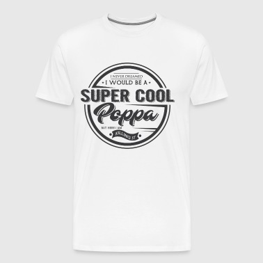 Super cool Poppa - T-shirt Premium Homme
