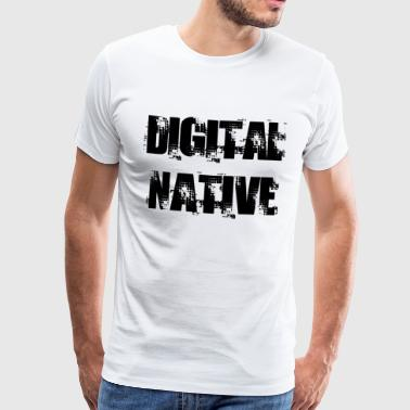 DIGITAL NATIVE - Männer Premium T-Shirt
