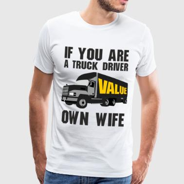 If you are a driver - Men's Premium T-Shirt