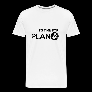 BITCOIN Age - PLAN B BLACK - Men's Premium T-Shirt