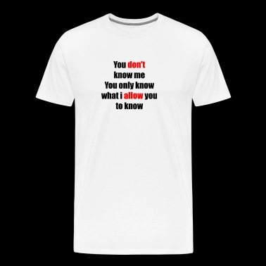 Sayings - Men's Premium T-Shirt