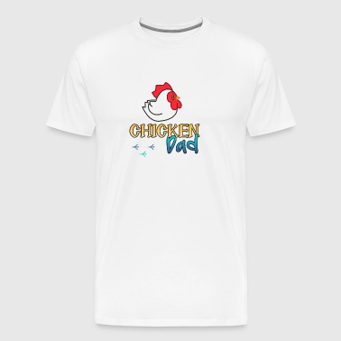 Chicken Dad - Männer Premium T-Shirt