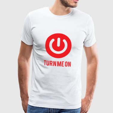 Nerd / Nerds: Turn me on - Men's Premium T-Shirt