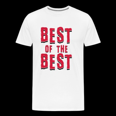 Best of the best - Men's Premium T-Shirt