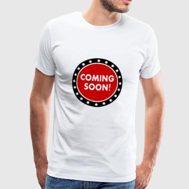Coming soon - Men's Premium T-Shirt