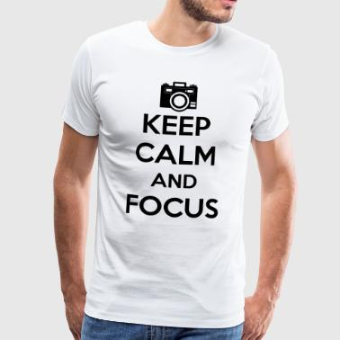 Keep Calm and Focus Photography - Männer Premium T-Shirt