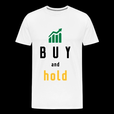 BUY AND HOLD - INVEST - Männer Premium T-Shirt