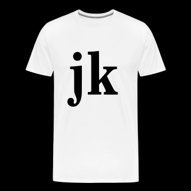 JK - JUST KIDDING - Mannen Premium T-shirt