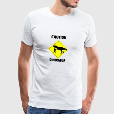 Caution Dinosaur (Stone Age Lovers) - Mannen Premium T-shirt