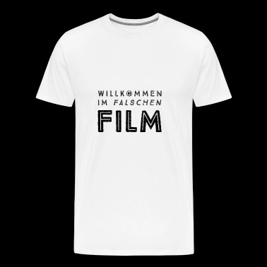 Welcome to the wrong movie! - Men's Premium T-Shirt