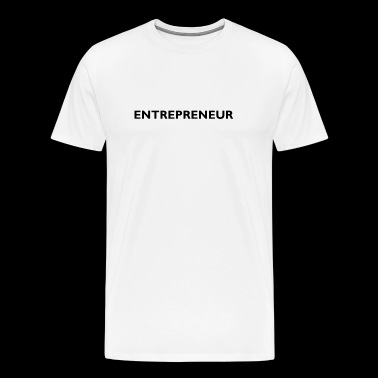 Entrepreneur entrepreneur gift idea - Men's Premium T-Shirt