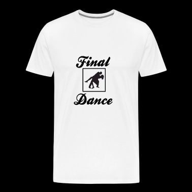 Final Dance Black - Premium T-skjorte for menn