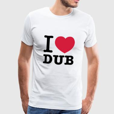 I love dub techno music - Men's Premium T-Shirt