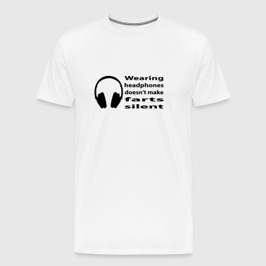 headphones and farts - Men's Premium T-Shirt