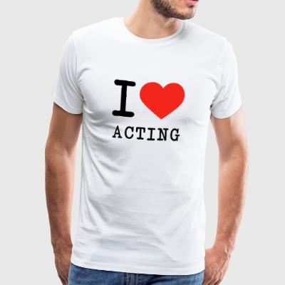 I love acting - Men's Premium T-Shirt