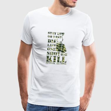 One shot one kill, no luck, all skill - Männer Premium T-Shirt